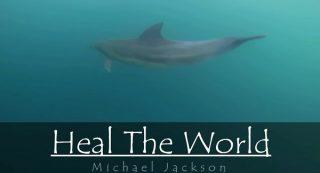 Heal The World【マイケル・ジャクソン】地球を癒そう